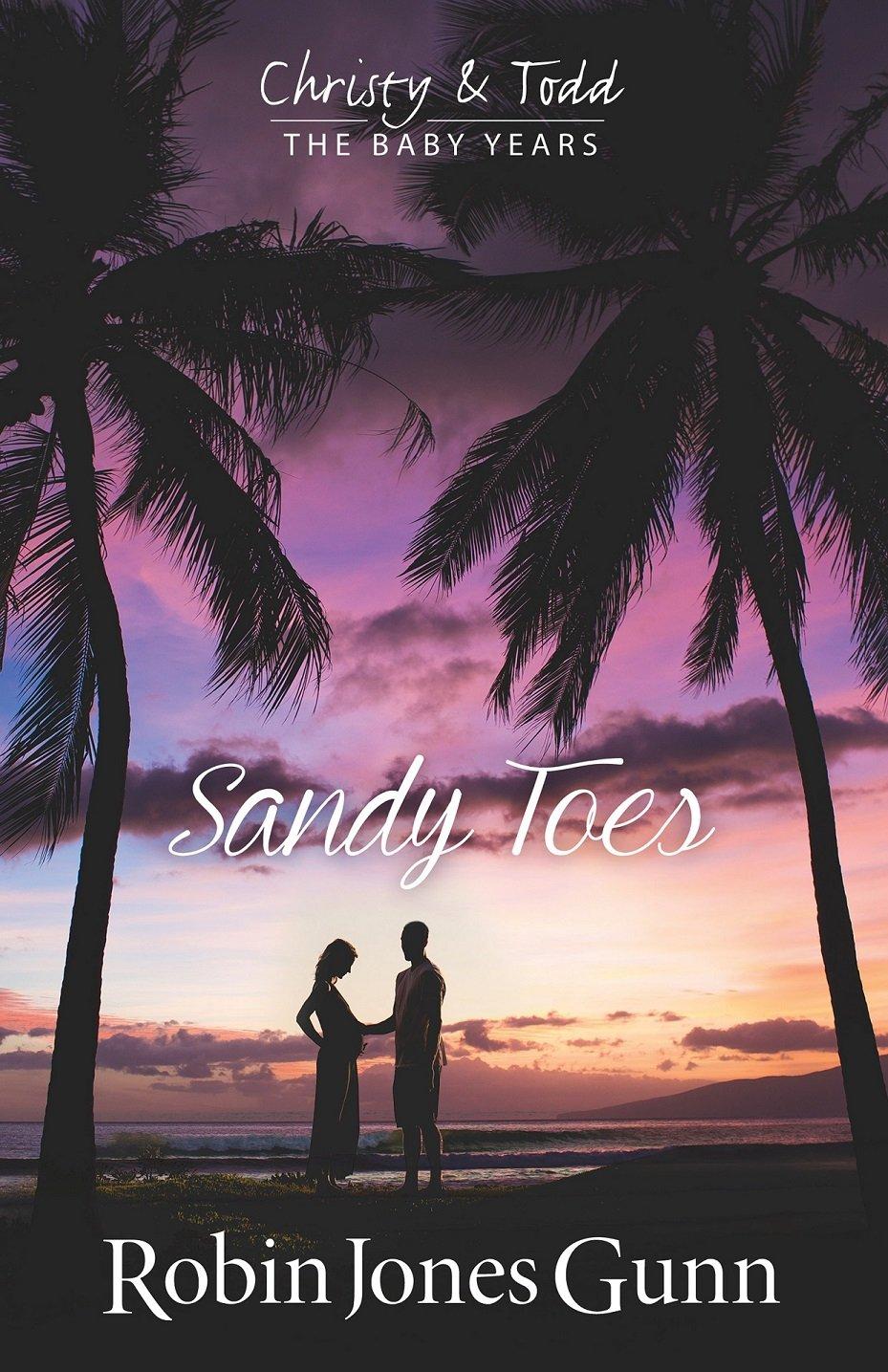 Sandy Toes, Christy And Todd The Baby Years Book 1: Robin Jones Gunn:  9781942704072: Amazon: Books