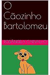 O Cãozinho Bartolomeu eBook Kindle