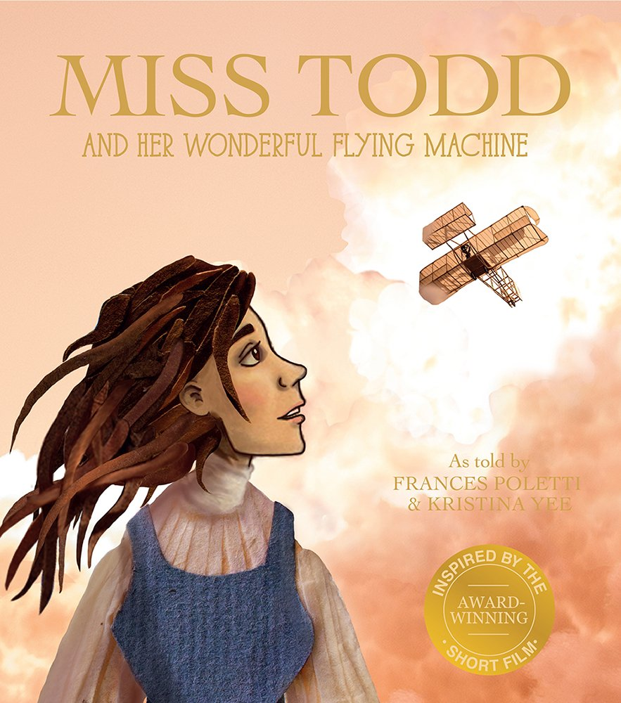 Miss Todd and Her Wonderful Flying Machine pdf
