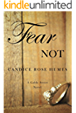 Fear Not: LDS Romance (Gable Street Collection Book 1)