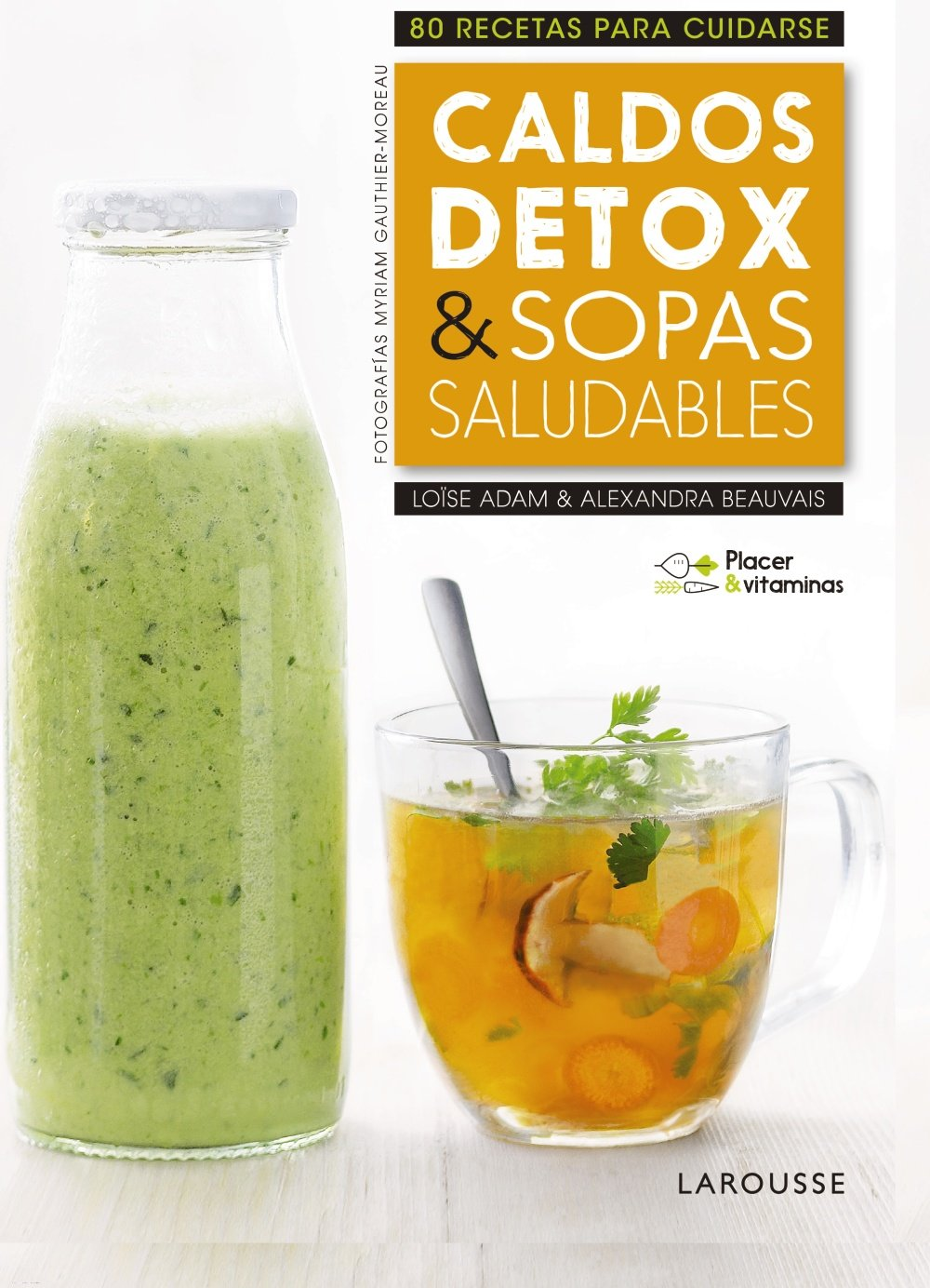 Placer & vitaminas: Caldos detox & sopas saludables: 9788416984978: Amazon.com: Books