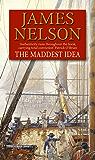 The Maddest Idea (Revolution at Sea 2)