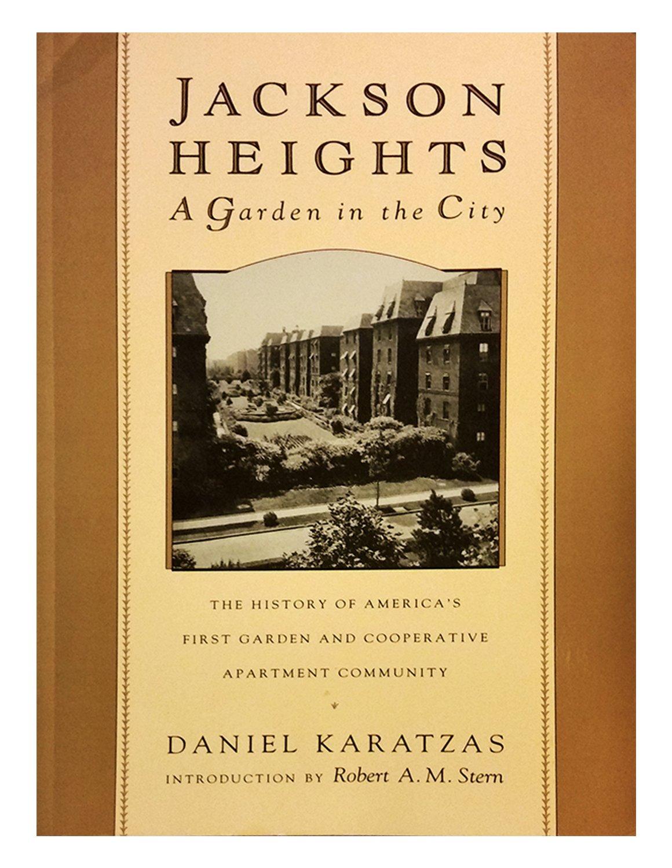 Jackson Heights: A Garden in the City: Daniel Karatzas: Amazon.com ...
