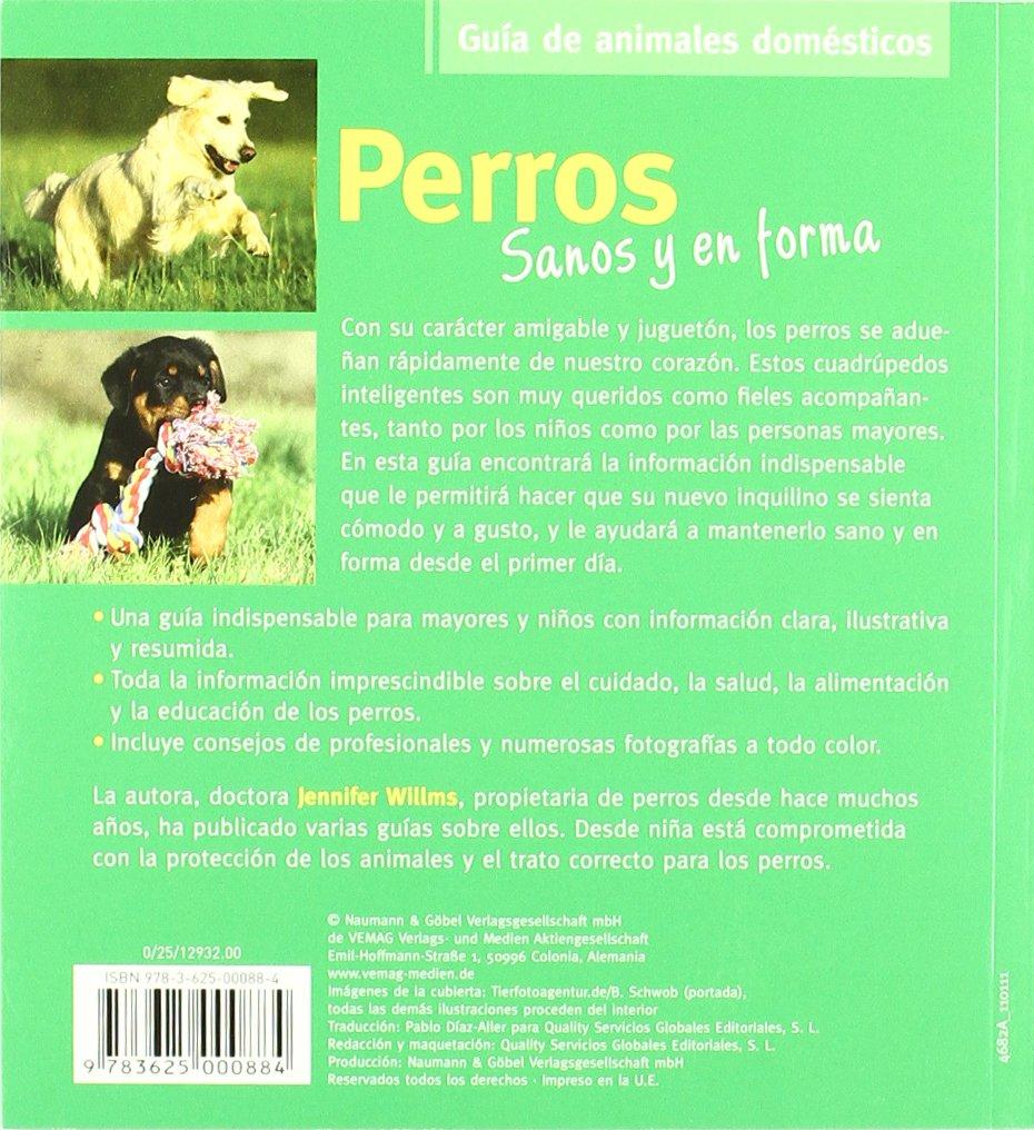 Sanos y en forma: perros: NAUMANN & GÖBEL VERLAGSGESELLSCHAFT MBH: 9783625000884: Amazon.com: Books
