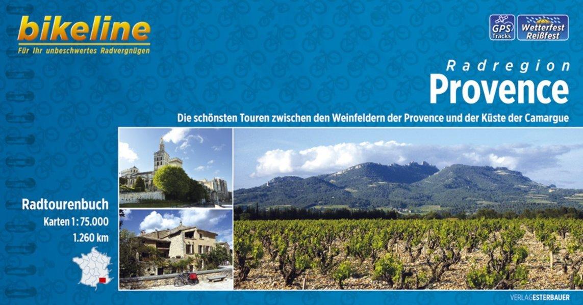 bikeline Radtourenbuch Provence, 1:75.000. 1260 km. GPS-Tracks-Download, wetterfest/reißfest (Bikeline Radtourenbücher)