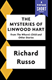 The Mysteries of Linwood Hart (Kindle Single) (A Vintage Short)