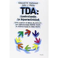 TDA:CONTROLANDO HIPERACTIVIDAD.HALLOWELL