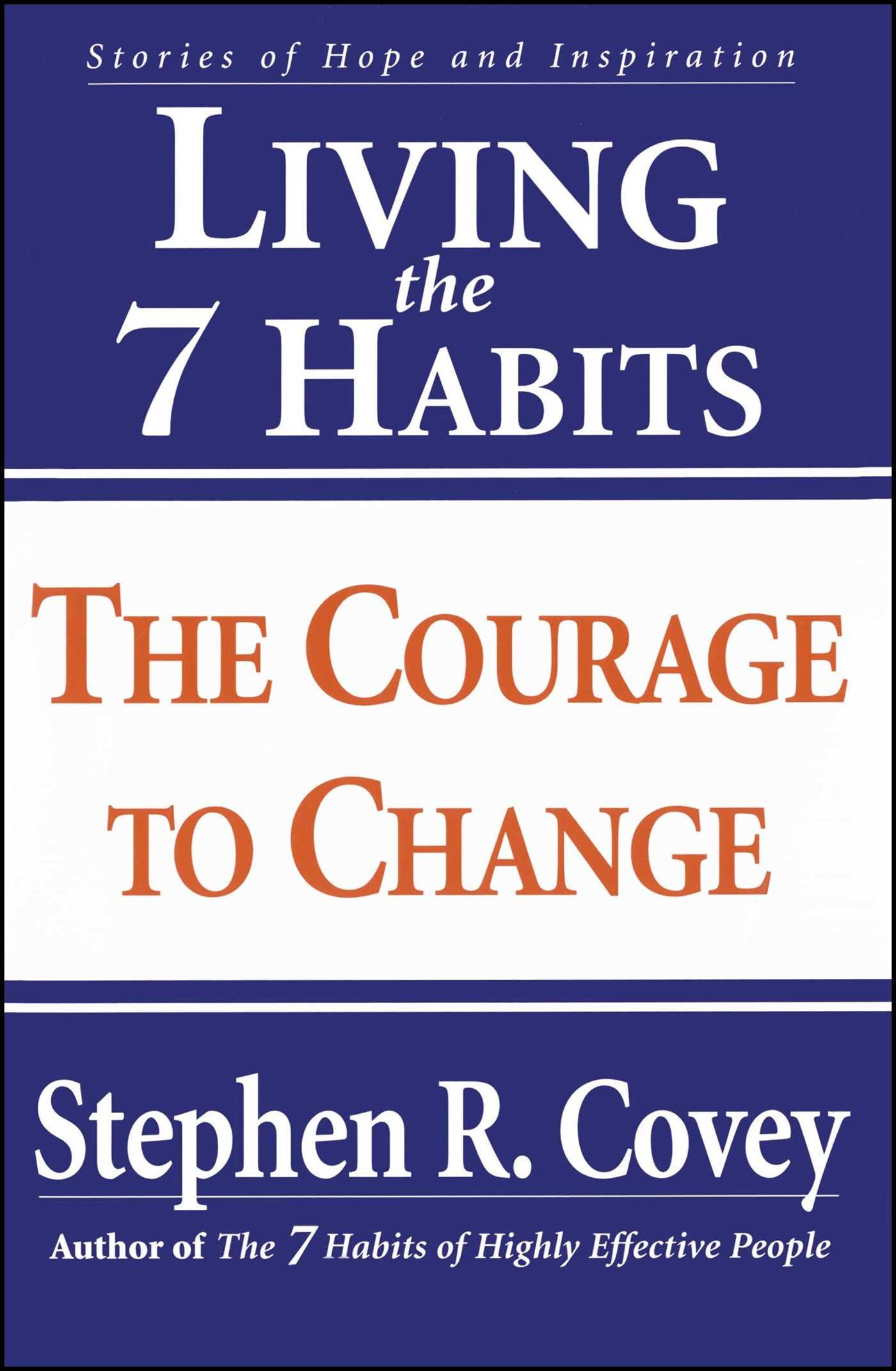 Living the 7 Habits: The Courage to Change pdf epub