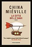 La città delle navi (Fanucci Editore)