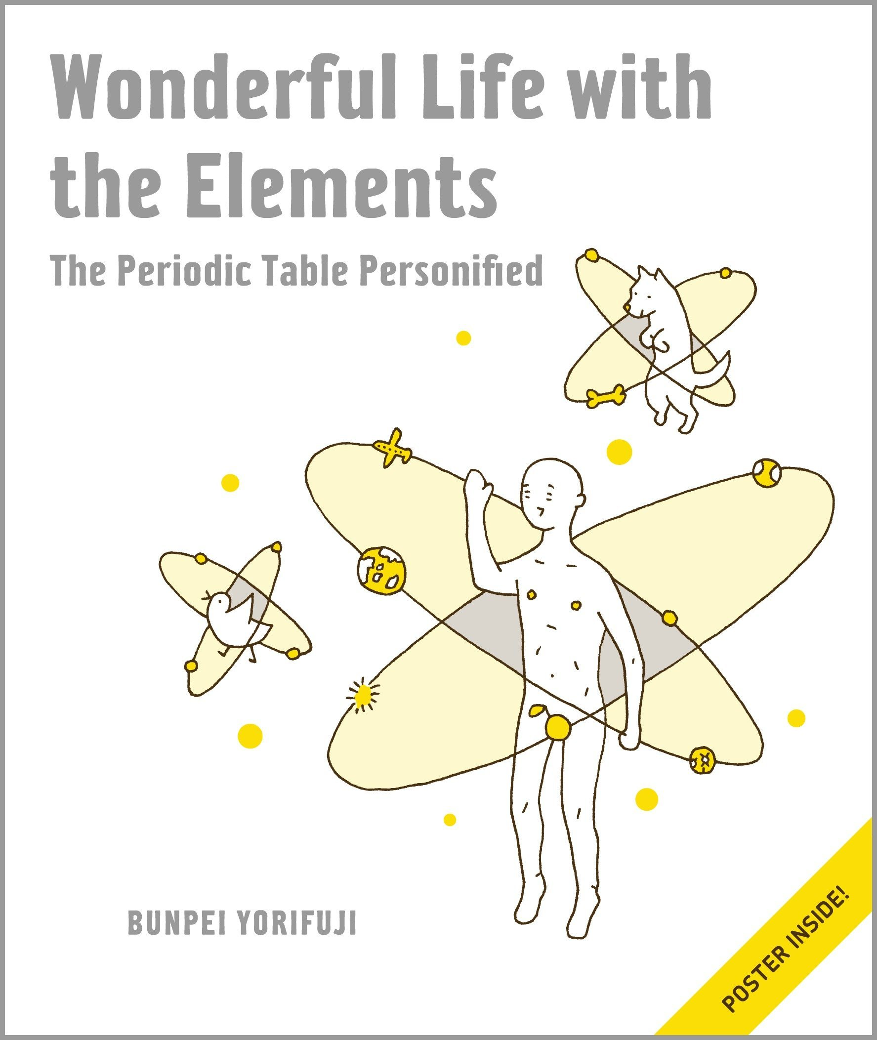 Wonderful Life with the Elements: The Periodic Table Personified:  Amazon.co.uk: Bunpei Yorifuji: 9781593274238: Books