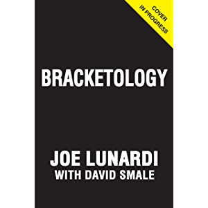 On the Bubble: The Art and Science of March Madness Bracketology