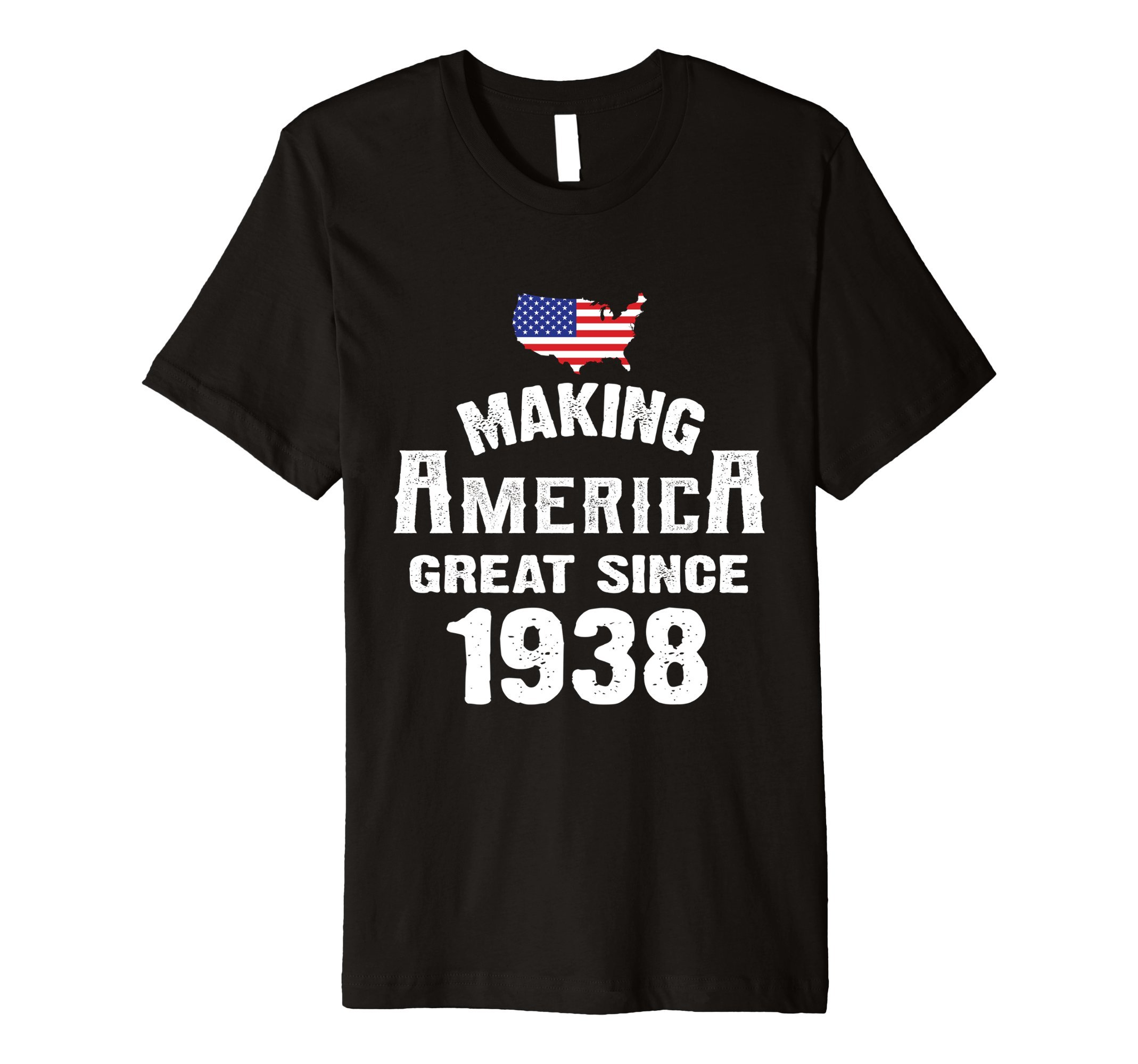 Make America Great Since 1938 80th Year Old 80 Birthday Gift