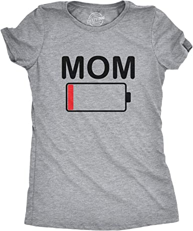 Crazy Dog Tshirts - Womens Mom Battery Low Funny Sarcastic Graphic Tired Parenting Mother T Shirt - Camiseta para Mujer: Amazon.es: Ropa y accesorios