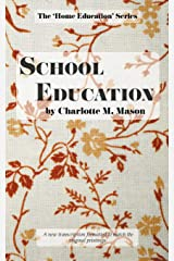 School Education (The Home Education Series) (Volume 3) Paperback