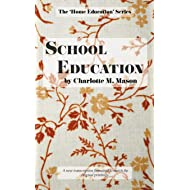 School Education (The Home Education Series) (Volume 3)