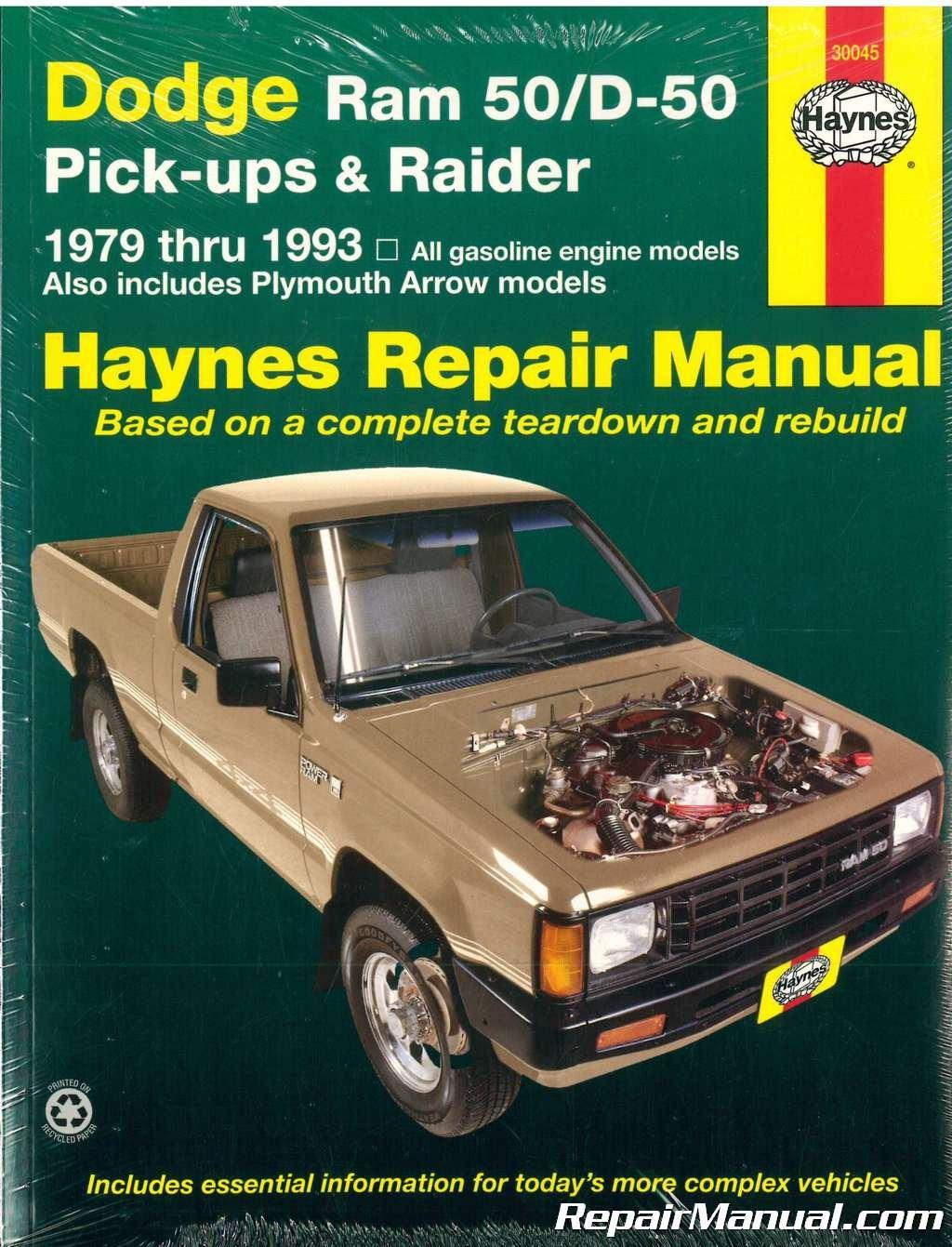 H30045 Haynes Dodge Ram 50 D50 Pick-up Raider and Plymouth Arrow Pick-up 1979-1993 Auto Repair Manual pdf
