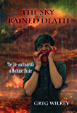 The Sky Rained Death (The Life and Undeath of Mortimer Drake Book 5)