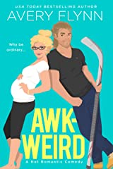 Awk-weird (Ice Knights Book 2) Kindle Edition