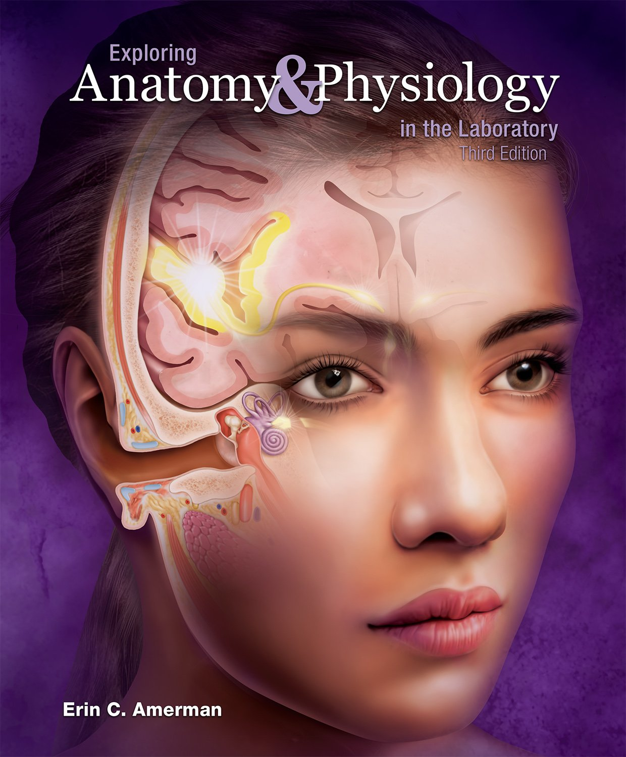 Exploring Anatomy & Physiology in the Laboratory, 3e by Morton Publishing Company