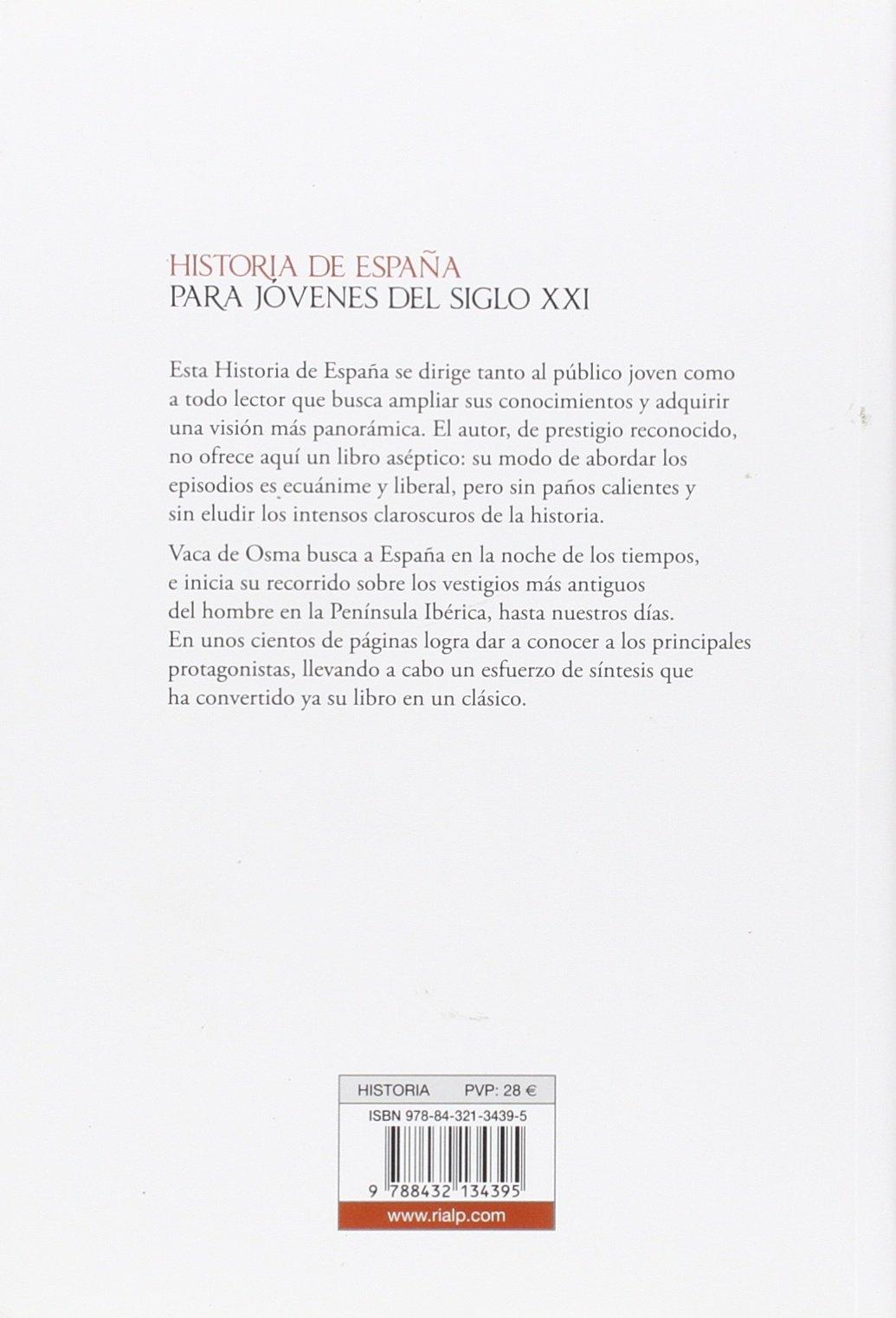 Historia de España para jóvenes del siglo XXI Historia y ...