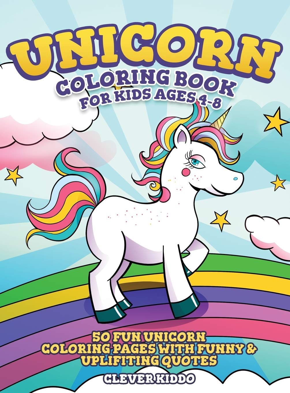 Unicorn Coloring Book for Kids Ages 4-8: 50 Fun Unicorn ...
