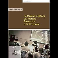 Autorità di vigilanza sul mercato finanziario e diritto penale (Italian Edition) book cover