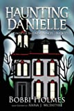 The Ghost of Second Chances (Haunting Danielle) (Volume 17)