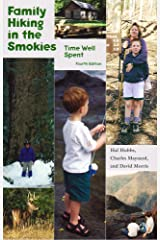 Family Hiking in the Smokies: Time Well Spent Paperback