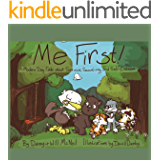 Me First!: A Modern Day Fable about Service, Scouting, and Self-Esteem