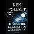 Il mistero degli Studi Kellerman (Oscar bestsellers Vol. 1325)