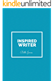 Inspired Writer: 99 Lines to Get You Thinking Creatively (99 Writing Prompts Book 4)