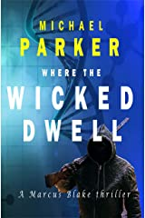 Where the Wicked Dwell Kindle Edition
