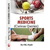Sports Medicine: Curious Queries