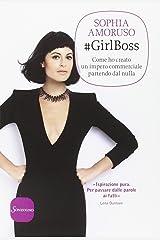 #GirlBoss. Come ho creato un impero commerciale partendo dal nulla Paperback
