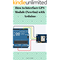 How to Interface GPS Module (Neo 6m) with