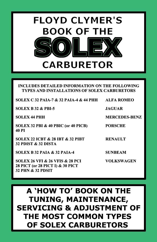 FLOYD CLYMER'S BOOK OF THE SOLEX CARBURETOR: Floyd Clymer
