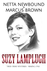 Suzy Lamplugh: True Crime Mysteries - Missing Kindle Edition
