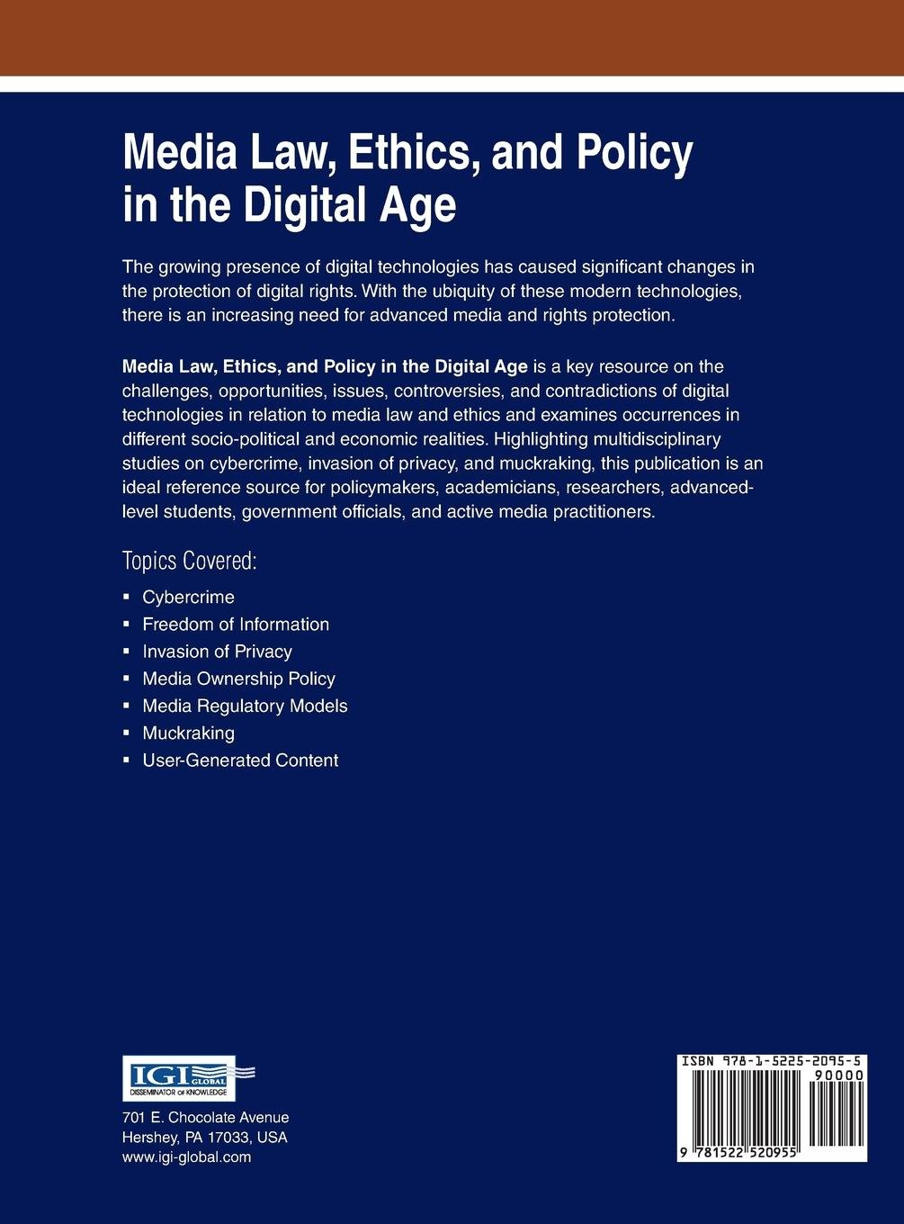 Media Law, Ethics, and Policy in the Digital Age Advances in Media