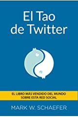 El TAO de twitter (Social Media) (Spanish Edition)