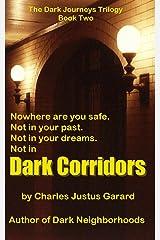 Dark Corridors (Dark Journeys Trilogy Book 2) Kindle Edition