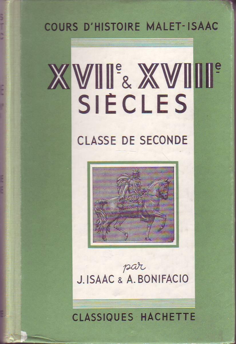 Amazon.fr - Cours d'histoire Malet-Isaac : XVIIè & XvIIIè siècles. Classe  De Seconde - - Livres