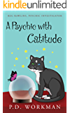A Psychic with Catitude (Reg Rawlins, Psychic Detective Book 2)