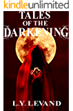 Tales of the Darkening