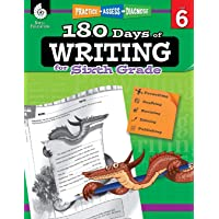 180 Days of Writing for Sixth Grade: Practice, Assess, Diagnose