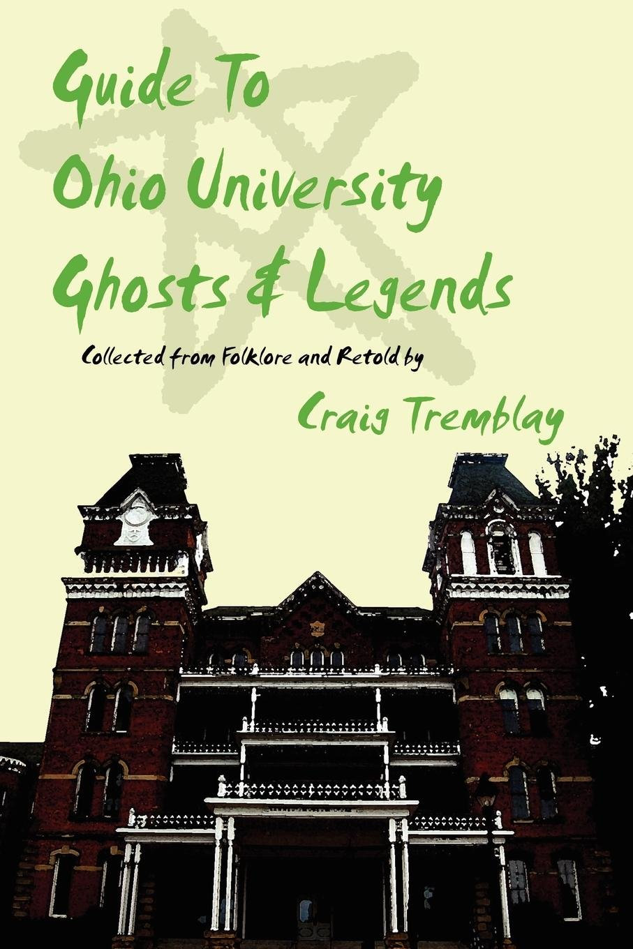 Download Guide To Ohio University Ghosts & Legends PDF