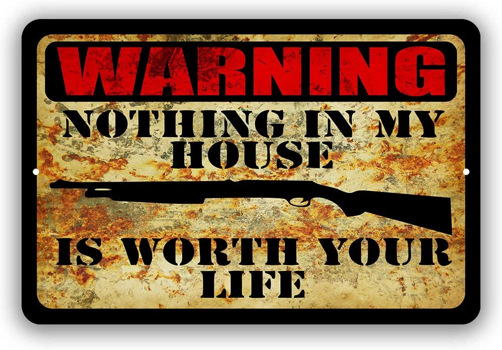 Warning Shotgun Trespassing Nothing in My House is Worth Your Life Home Yard Signs Tresspassing Tin Sign Indoor and Outdoor use 8