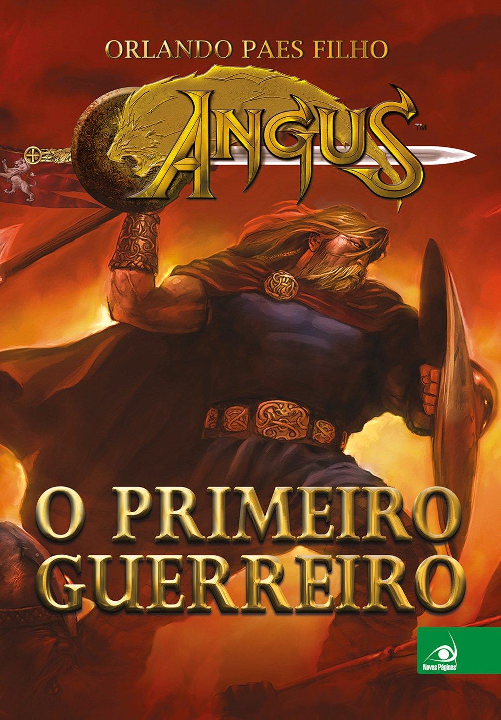 Download Angus: O Primeiro Guerreiro pdf epub
