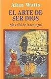El arte de ser Dios : más allá de la teología (Sabiduría Prenne)