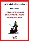 N.50 Les Francs-Maçons enfants de la veuve