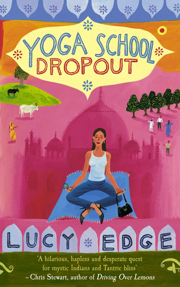 Yoga School Dropout [Idioma Inglés]: Amazon.es: Lucy Edge ...